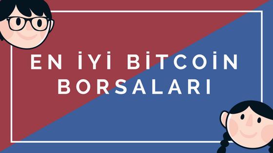 En İyi Bitcoin Borsaları